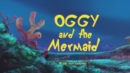 Oggy Mermaid Title.png