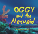 Oggy and the Mermaid