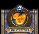 Fireblast Rank 2