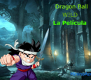 Dragon Ball Wild- El origen de la espada - Película