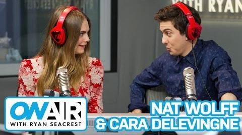 """Cara Delevingne & Nat Wolff Talk """"Paper Towns"""" On Air with Ryan Seacrest"""