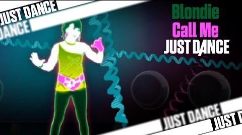 Call Me - Blondie Just Dance 2
