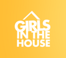 Girls In The House (série)