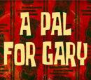 Un Amigo para Gary