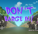 Don't Barge In!