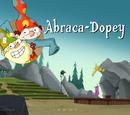 Abraca-Dopey