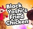 Black Yoshi's Fried Chicken