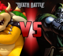 Bowser VS Doctor Doom