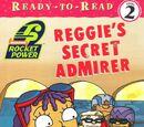 Reggie's Secret Admirer