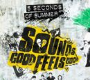 "Songs from ""Sounds Good Feels Good"""