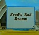 Fred's Bad Dream