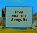 Fred and the Seagulls