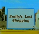 Emily's Lost Shopping