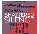 Shattered Silence: Murder On The 13th Floor