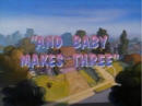 And Baby Makes 3.png