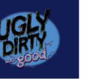 Ugly, Dirty and Good