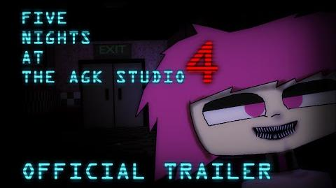 Five Nights At The AGK Studio 4 The Official Trailer