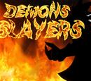 Demons Slayers