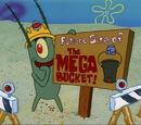 Mega Bucket