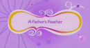 A Fathers Feathers.png