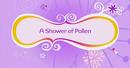 A Shower of Pollen.png