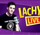 Lachy! Live