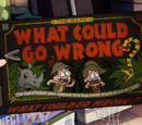What Could Go Wrong?: The Game