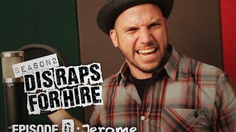 Dis Raps For Hire - Season 2 Episode 6: Jerome