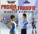 Pasión por el triunfo 2 : Medalla olímpica