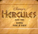 Hercules and the King For a Day