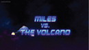 Miles-vs.-The-Volcano.png