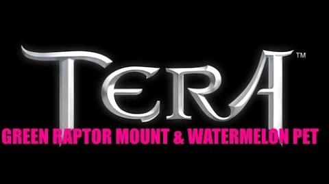TERA 101 Green Raptor Mount (Sparky) & Watermelon pet (Juicy) Guide