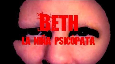 Beth, la niña psicópata Drossrotzank