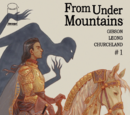 From Under Mountains Vol 1