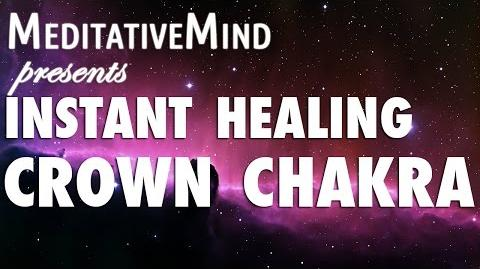 (Almost) Instant Crown Chakra Healing Meditation Music - Sahasrara