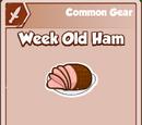 Week Old Ham