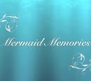 Mermaid Memories