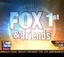 Fox and Friends First