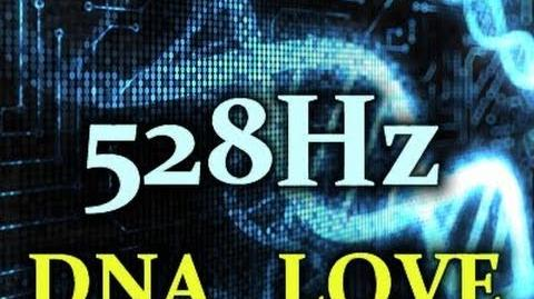 528Hz DNA Frequency - UNLOCK Your Codons!!!