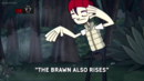 Brawn Also Rises.png