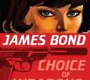 Choice of Weapons: Three 007 Novels (Sammelband)
