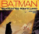 Batman: Road to No Man's Land Vol. 1 (Collected)