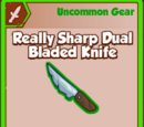 Really Sharp Dual Bladed Knife
