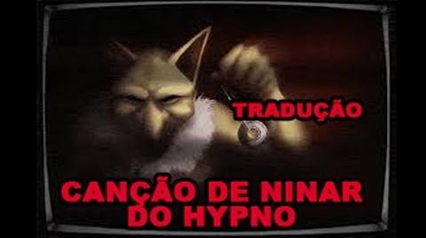 Hypno's Lullaby - Canção de ninar do Hypno (Tradução)