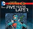 Future's End - Five Years Later Omnibus