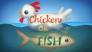 Chicken or Fish.png