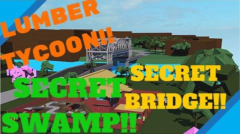 ROBLOX Lumber Tycoon 2 !!SECRET BRIDGE!! to secret SWAMP!!
