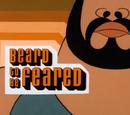 Beard to be Feared