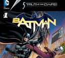 Batman: A Case of Truth or Dare Vol 1 1