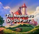 Till Nephews Do Us Part